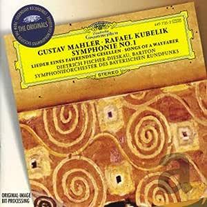 Mahler: Symphony No. 1, Lieder / Rafael Kubelik, Fischer-Dieskau