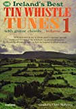 Ireland's Best Tin Whistle Tunes: With Guitar Chords (Ireland's Best Collection)