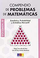 Ccompendio de problemas de matemáticas IV