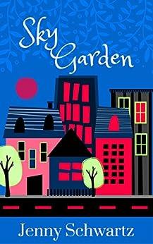 Sky Garden by [Schwartz, Jenny]