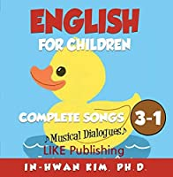 English for Children Musical Dialogues Book 3 Complete Songs 1【CD】 [並行輸入品]