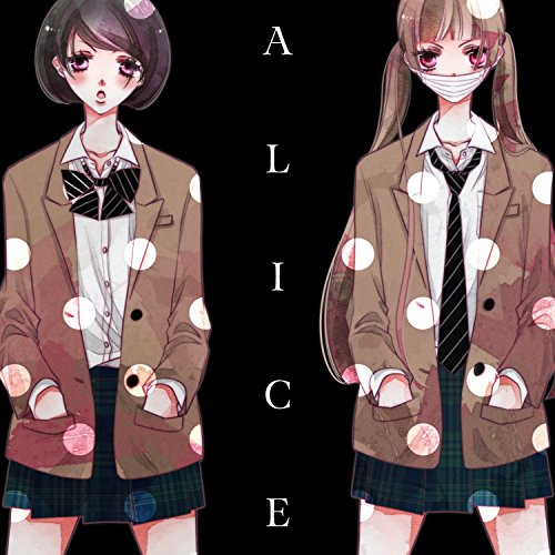 ALICE -SONGS OF THE ANONYMOUS ...