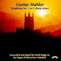 Symphony No. 5 Transcribed for Organ