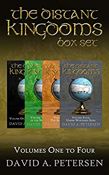 [Petersen, David A ]のThe Distant Kingdoms Series: Books 1 to 4 (English Edition)