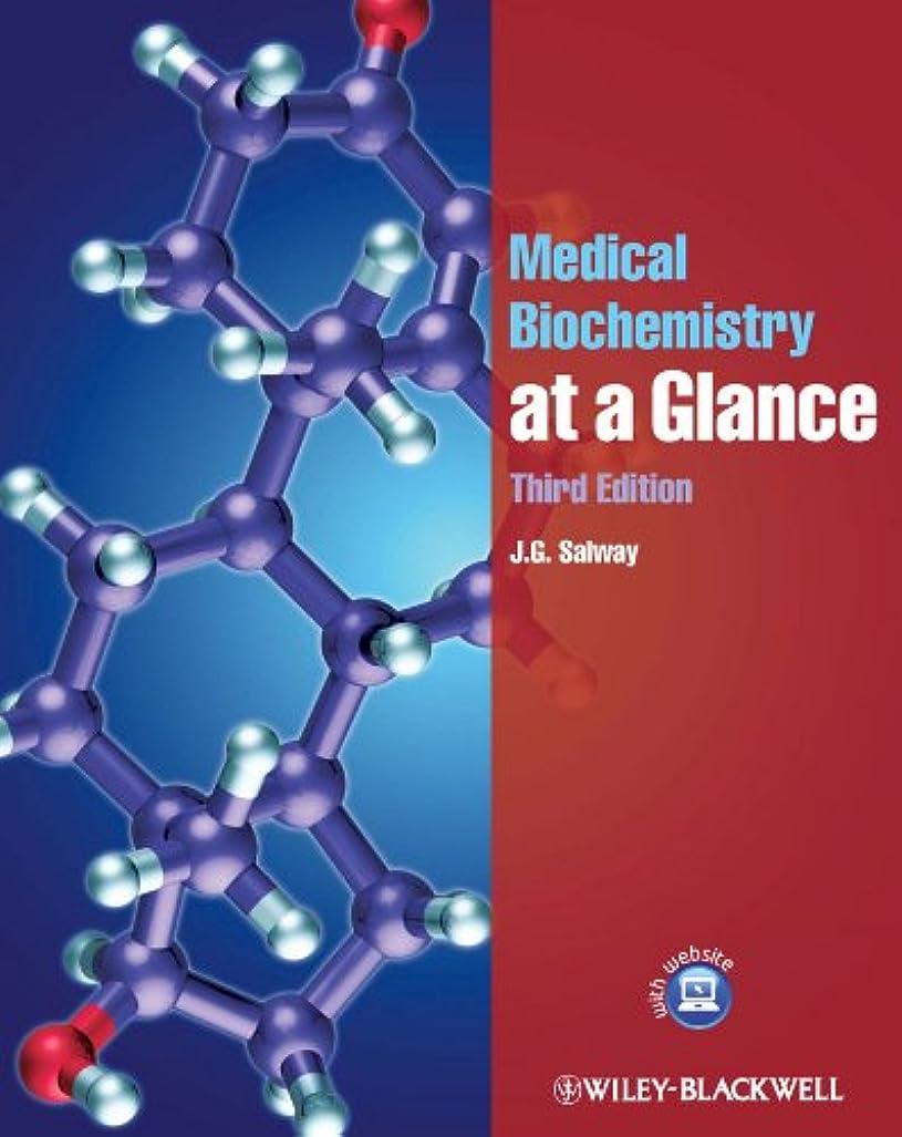 リーガン仲介者アブストラクトMedical Biochemistry at a Glance