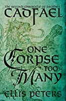 One Corpse Too Many (Chronicles of Brother Cadfael)