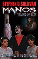 Manos: Talons of Fate