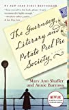 The Guernsey Literary and Potato Peel Pie Society: A Novel (Random House Reader's Circle)