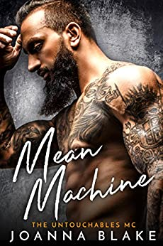 Mean Machine (The Untouchables MC Book 2) by [Blake, Joanna]