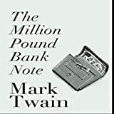 The Million Pound Bank Note (English Edition)