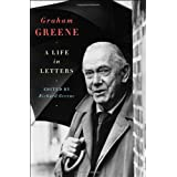 Graham Greene – A Life in Letters