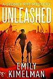 Unleashed (A Sydney Rye Mystery, # 1) (English Edition)