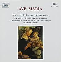 Ave Maria: Sacred Arias and Choruses