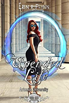 Upended Life (Artemis University Book 1) by [Flynn, Erin R]