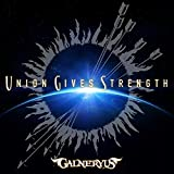 UNION GIVES STRENGTH (初回限定盤)