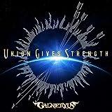 【Amazon.co.jp限定】UNION GIVES STRENGTH (初回限定盤) (メガジャケ付)