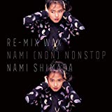 Re-MIX WAX ~NAMI (NON)NONSTOP~