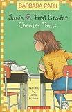 Cheater Pants (Junie B. First Grader)