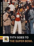 TVTV Goes To The Superbowl