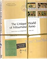 The Unique World of Mitsumasa Anno: Selected Illustrations 1968-1977
