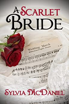 A Scarlet Bride: A Southern Historical Romance by [McDaniel, Sylvia]