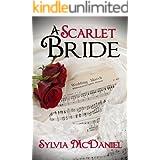 A Scarlet Bride: A Southern Historical Romance
