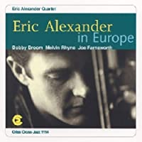 Eric Alexander in Europe by Eric Alexander (1996-06-04)
