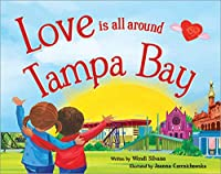 Love Is All Around Tampa Bay