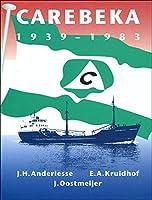 Carebeka 1939-1983: History & Fleet List
