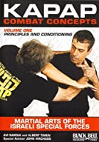 KAPAP Combat Concepts Vol. 1: Martial Arts of The Isreali Special Forces - Principles and Conditioning by Avi Nardia