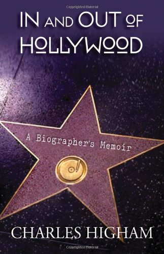 Download In and Out of Hollywood: A Biographer's Memoir 0299233405