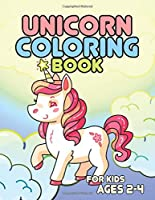 Unicorn Coloring Book for Kids Ages 2-4: Awesome Unicorns Books for Son Daughter Birthday