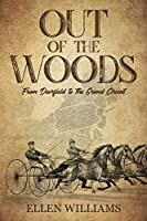 Out of the Woods: From Deerfield to the Grand Circuit