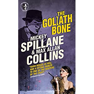 Mike Hammer - The Goliath Bone