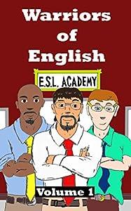 Warriors of English: Volume One (English Edition)