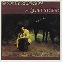 A Quiet Storm by Smokey Robinson (1991-12-16)