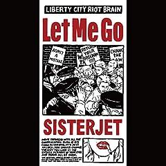 SISTERJET「LET ME GO」のジャケット画像