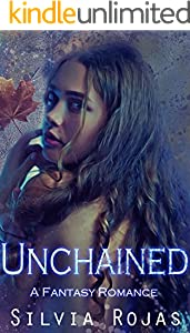 Unchained: A Fantasy Romance (English Edition)