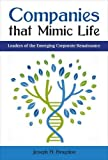 Companies that Mimic Life: Leaders of the Emerging Corporate Renaissance by Joseph H. Bragdon(2016-10-24) 画像