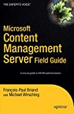 Microsoft Content Management Server Field Guide (Expert's Choice)