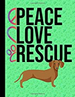 Peace Love Rescue: 5 Year Planner 2020 - 2024 Monthly Planner Organizer Undated Calendar And ToDo List Tracker Notebook Dachshund Dog Green Cover