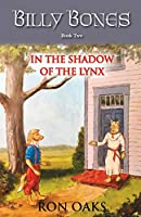 In the Shadow of the Lynx (Billy Bones, #2)