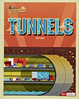 Tunnels (Awesome Engineering)