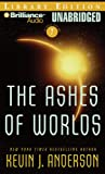 The Ashes of Worlds (Saga of Seven Suns Series)