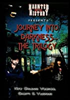 Journey Into Darkness.The Trilogy [並行輸入品]