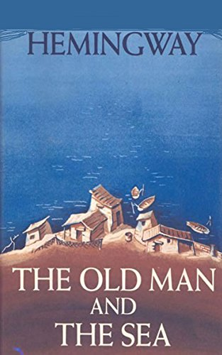 The Old Man and the Sea  (English Edition)の詳細を見る