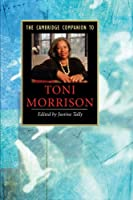 The Cambridge Companion to Toni Morrison (Cambridge Companions to Literature)