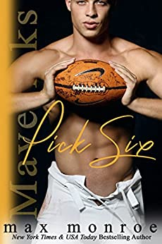 Pick Six (Mavericks Tackle Love Book 2) by [Monroe, Max]