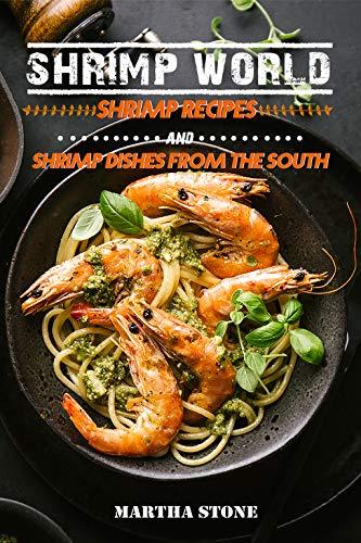 Shrimp World: Shrimp Recipes a...