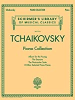 Tchaikovsky Piano Collection (Schirmer's Library of Musical Classics)